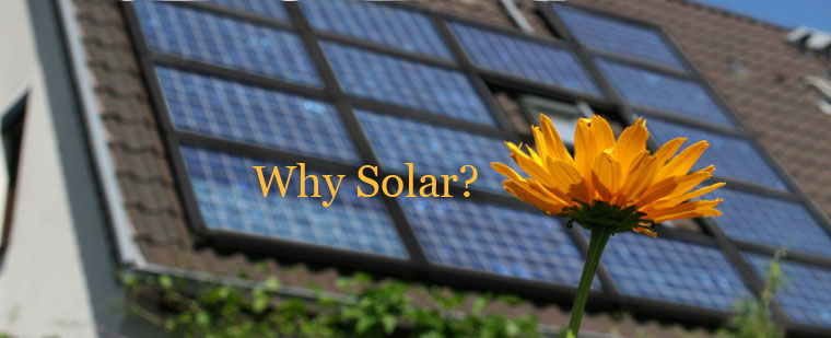 Why Solar Power?